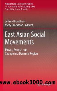 East Asian Social Movements: Power, Protest, and Change in a Dynamic Region free download