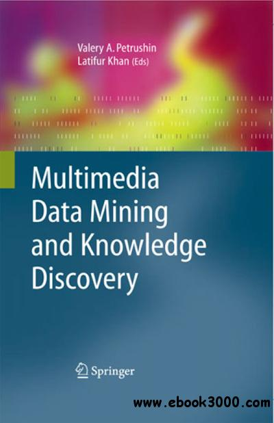 Multimedia Data Mining and Knowledge Discovery free download