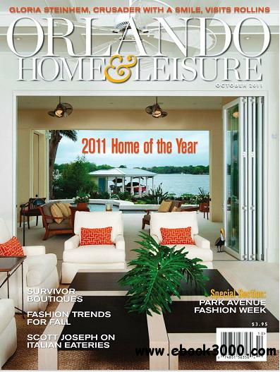 Orlando Home & Leisure Magazine October 2011 free download