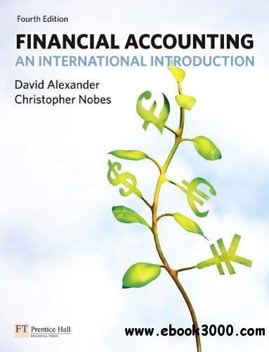 Financial Accounting: An International Introduction, 4th edition free download