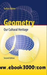 Geometry: Our Cultural Heritage, 2nd Edition free download
