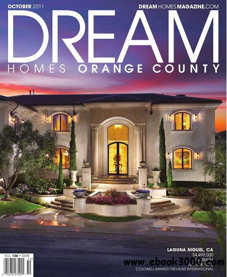 Dream homes orange county magazine october 2011 free for Dream homes magazine