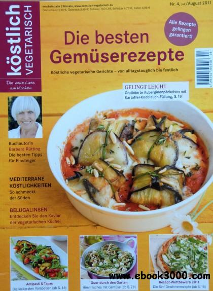 Kostlich Vegetarisch Magazin Juli-August No 04 2011 free download