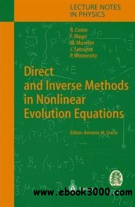Direct and Inverse Methods in Nonlinear Evolution Equations free download