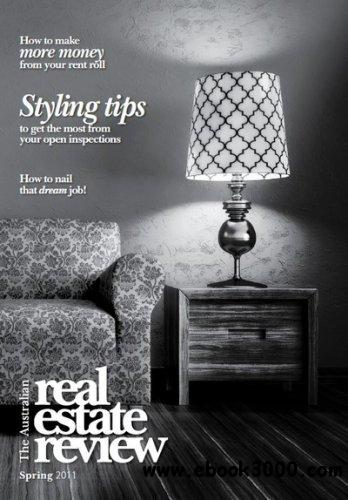 The Australian Real Estate Review - Spring 2011 free download