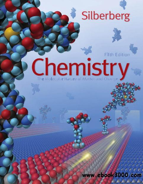 Chemistry: The Molecular Nature of Matter and Change, 5th Edition free download