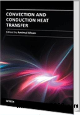 Convection and Conduction Heat Transfer free download