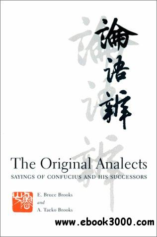 The Original Analects: Sayings of Confucius and His Successors free download