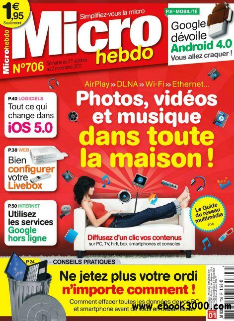 Micro Hebdo N 706 du 27 Octobre au 02 Novembre 2011 free download