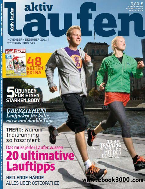 Aktiv Laufen Magazin November - Dezember No 06 2011 free download
