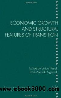 Economic Growth and Structural Features of Transition (Studies in Economic Transition) free download
