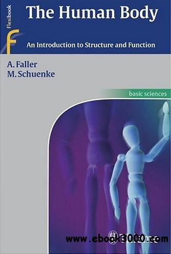 The Human Body: An Introduction to Structure and Function free download