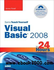 Teach Yourself Visual Basic 2008 in 24 Hours free download