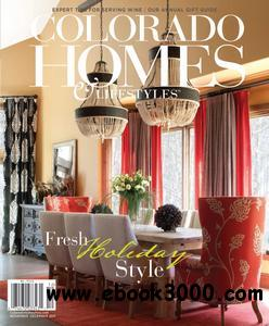 Colorado Homes & Lifestyles - November/December 2011 free download