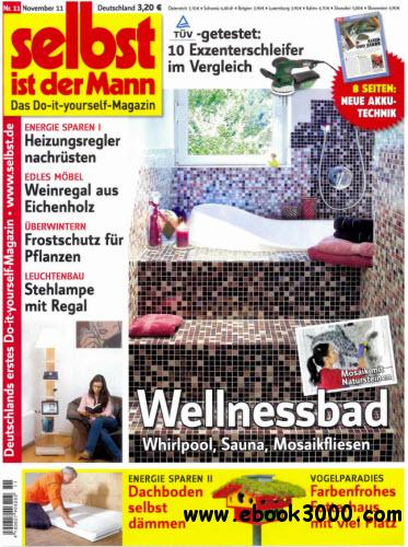 selbst ist der mann magazin november 11 2011 free ebooks download. Black Bedroom Furniture Sets. Home Design Ideas
