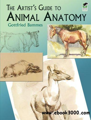 The Artist's Guide to Animal Anatomy free download