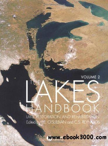 The Lakes Handbook, Volume 2: Lake Restoration and Rehabilitation free download