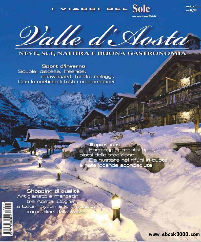 I Viaggi del sole November 2011( Valle d' Aosta - Novembre 2011) free download