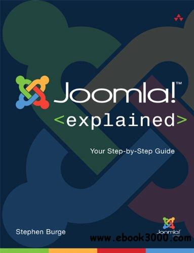 Joomla! Explained: Your Step-by-Step Guide free download