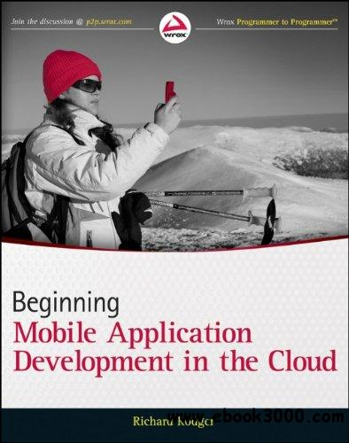 Beginning Building Mobile Application Development in the Cloud free download