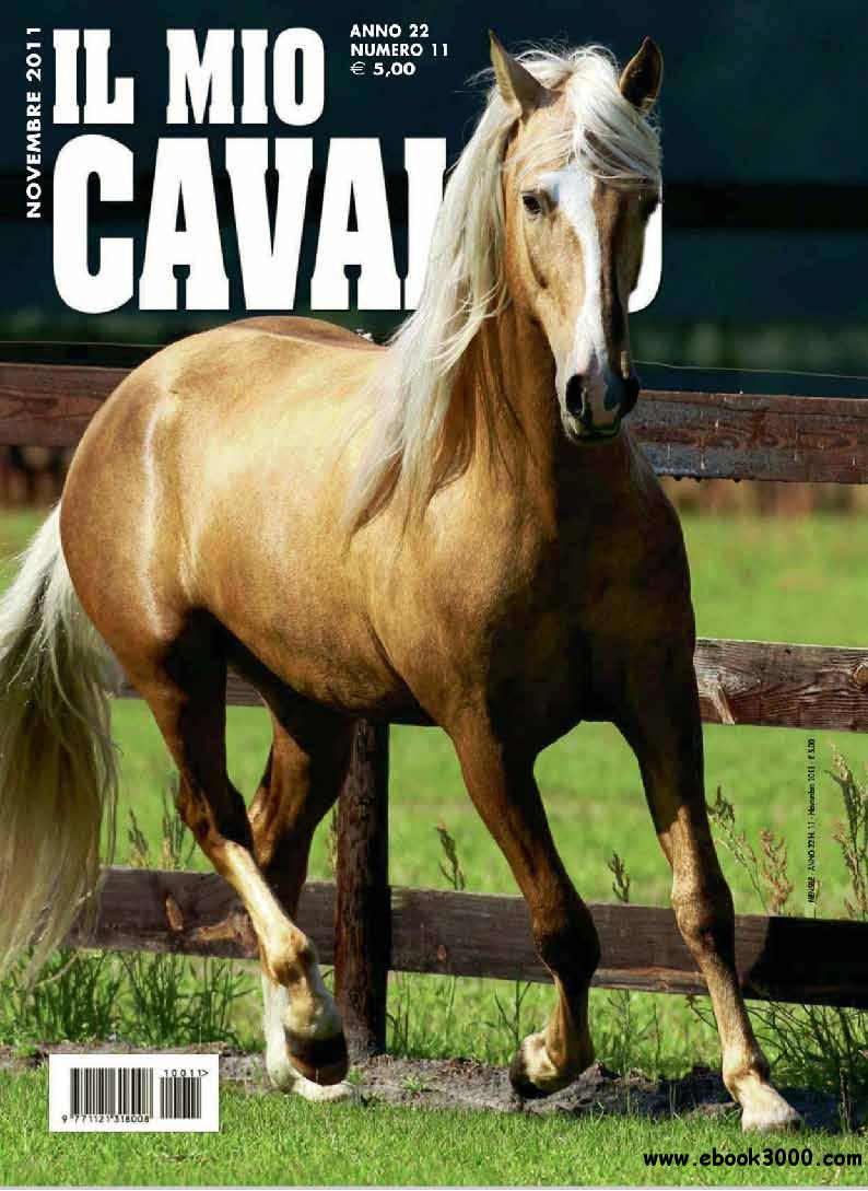 Il mio Cavallo November 2011 (Nr.11 Novembre 2011) free download
