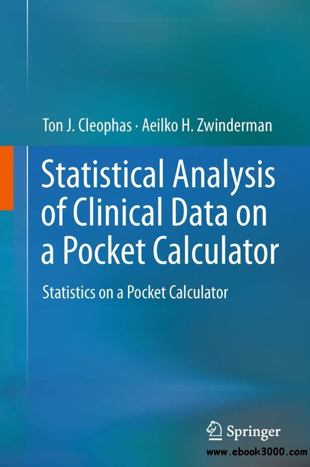 Statistical Analysis of Clinical Data on a Pocket Calculator free download
