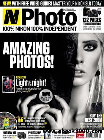 N-Photo: the Nikon magazine - December 2011 free download