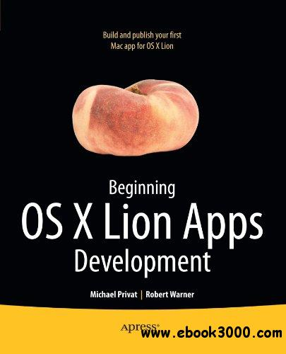 Beginning OS X Lion Apps Development free download