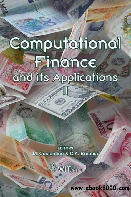 Computational Finance And Its Applications II free download