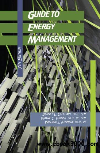 Guide to Energy Management, Seventh Edition free download