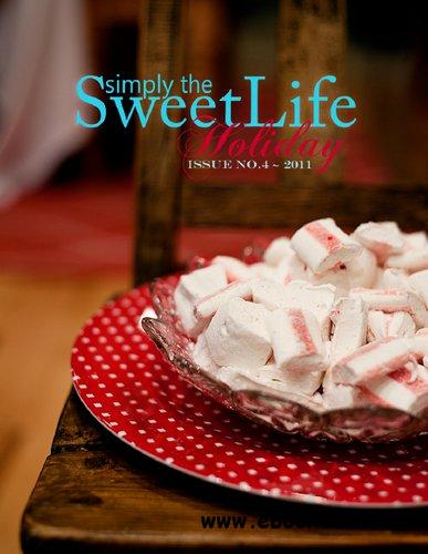 Simply the Sweet Life Magazine - Issue 4, Holiday 2011 free download