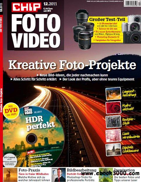 Chip Foto und Video Magazin Dezember No 12 2011 Second Edition free download
