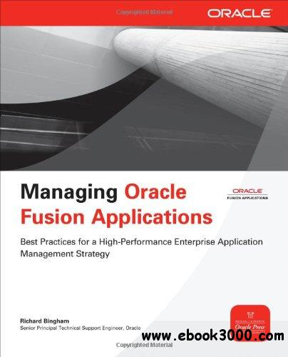 Managing Oracle Fusion Applications free download