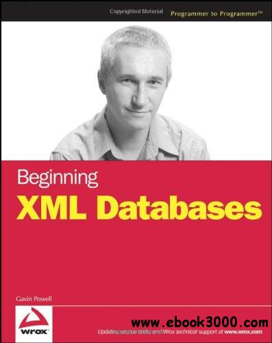 Beginning XML Databases free download