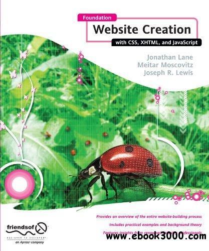 Foundation Website Creation with CSS, XHTML, and javascript free download