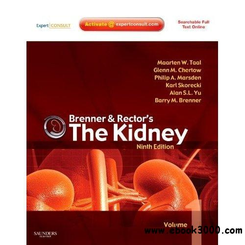 Brenner and Rector's The Kidney: Expert Consult free download