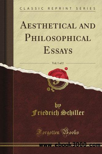 Aesthetical and Philosophical Essays, Vol. 1 of 2 free download
