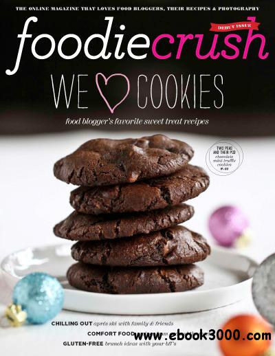 FoodieCrush Magazine Issue 1 2011 free download