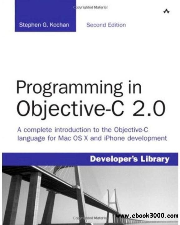 Programming in Objective-C 2.0 (2nd Edition) free download