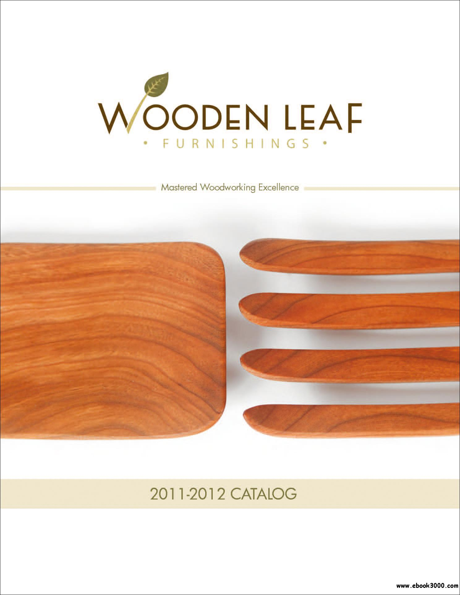 Wooden Leaf Furnishings Catalog 2011-2012 free download