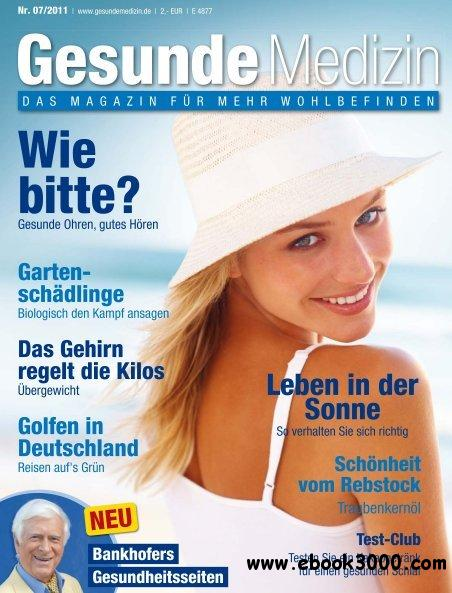 Gesunde Medizin Magazin Juli No 07 2011 free download