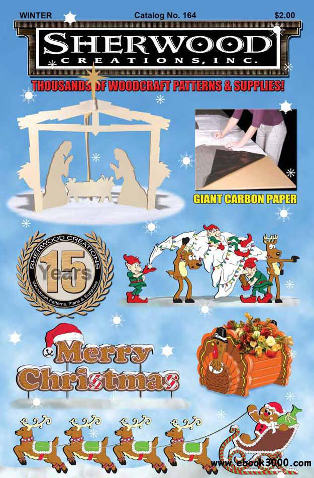 Sherwood Creations - Thousand of Woodcraft Patterns and Supplies Winter 2011 download dree