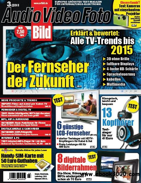 Audio Video Foto Bild Magazin Marz No 03 2011 free download
