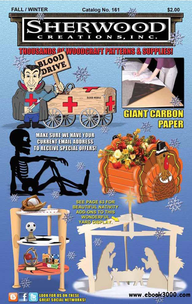 Sherwood Creations - Thousand of Woodcraft Patterns and Supplies Winter 2010 free download