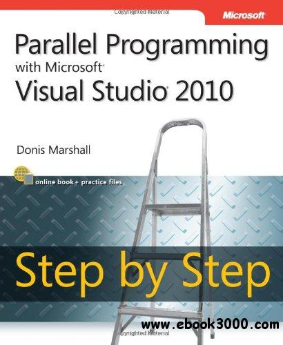 Parallel Programming with Microsoft Visual Studio 2010 Step by Step free download