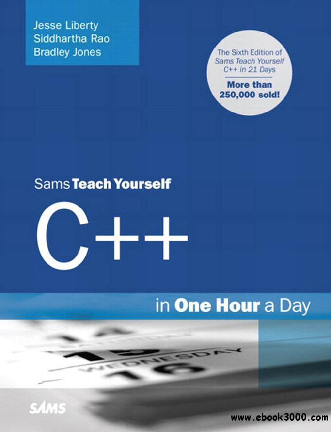Teach Yourself C++ in One Hour a Day, 6 Ed free download