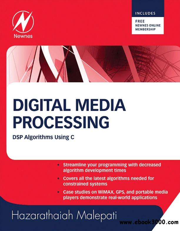 Digital Media Processing: DSP Algorithms Using C free download