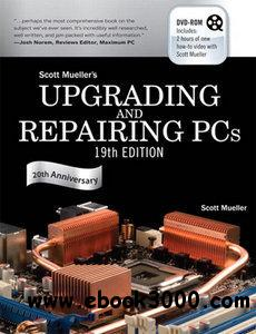 Upgrading and Repairing PCs, 19 Edition free download