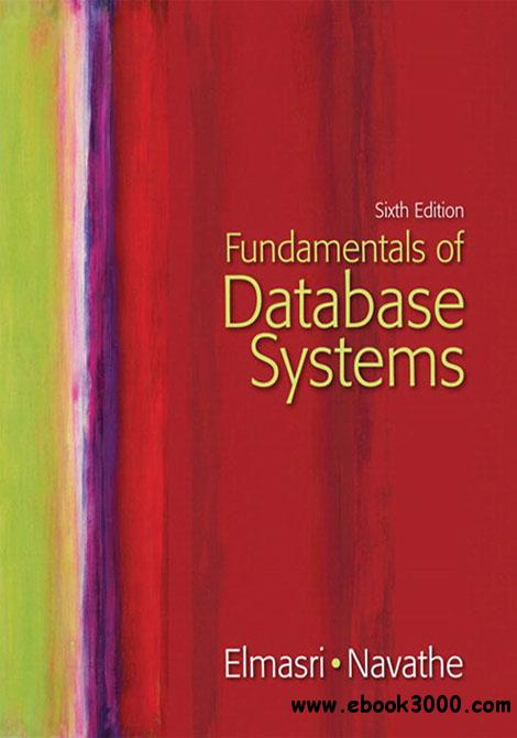 Fundamentals of Database Systems, 6th Edition free download