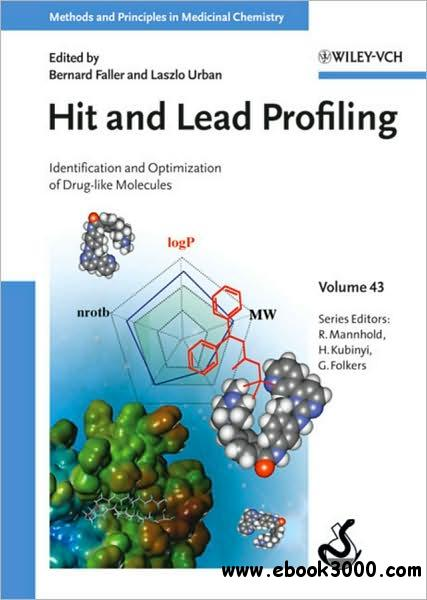 Hit and Lead Profiling: Identification and Optimization of Drug-like Molecules free download